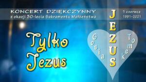 Tytuł piosenki Tylko Jezus